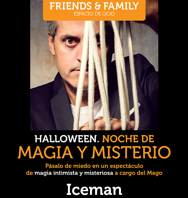 halloween noche magia misterio iceman 2017 friends&family