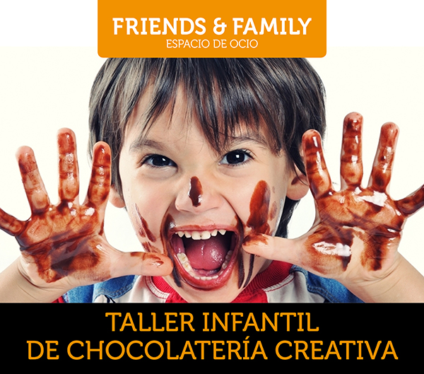 taller infantil de chocolatería creativa Friends&Family